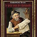 LE PETIT VIEUX DES BATIGNOLLES - GABORIAU Emile