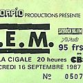 R.E.M. - Mercredi 16 Septembre 1987 - La Cigale (Paris)