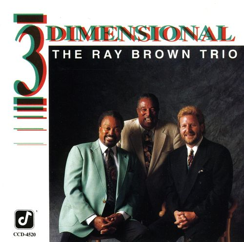 Ray Brown Trio - 1991 - 3 Dimensional (Concord Jazz)