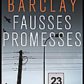 Fausses promesses - linwood barclay - editions belfond