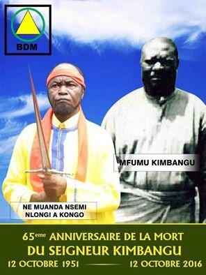 65ème ANNIVERSAIRE DE LA MORT DE MFUMU KIMBANGU 12 OCTOBRE 2016