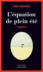 l'equation de plein ete de keigo Higashino
