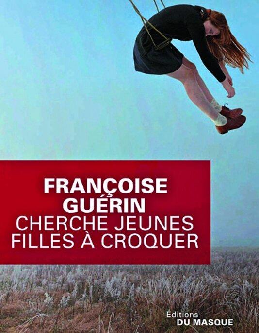 Cherche jeunes filles à croquer françoise guérin