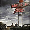 American gods [ série, saison 1 ]