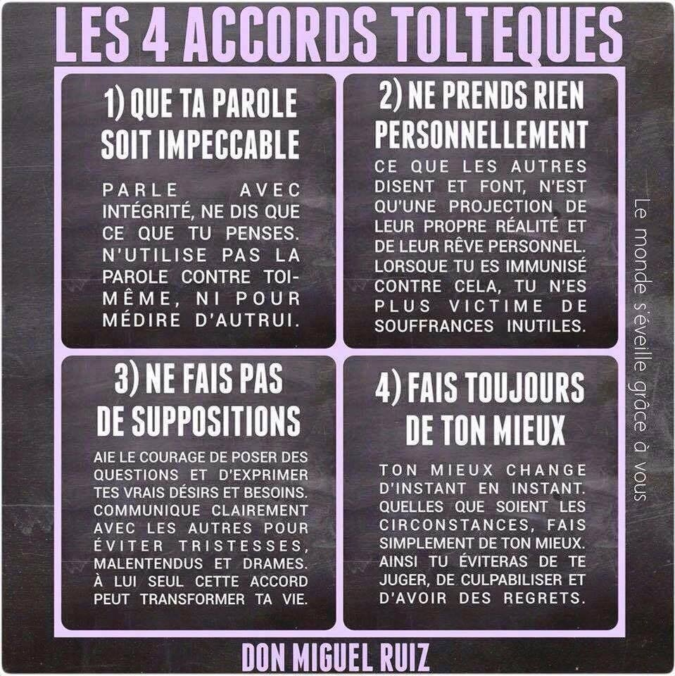 Les quatre accords Toltèques.... - Arc en Si Elles