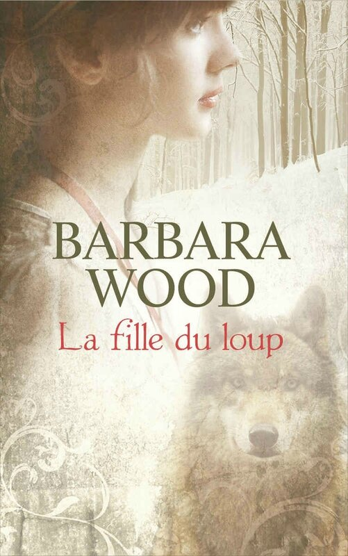La fille du loup barbara wood