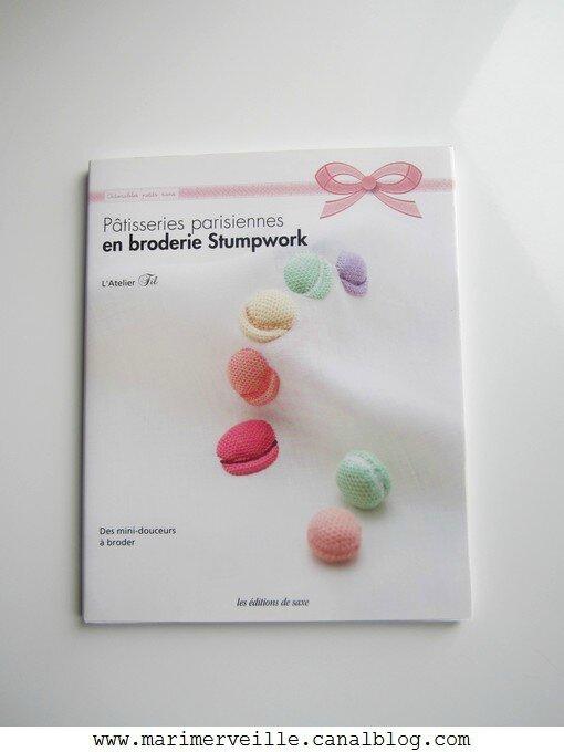 Pâtisseries parisiennes en broderie Stumpwork - Biblio Marimerveille