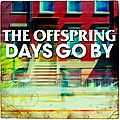[News] The Offspring dvoile ses premiers extraits avant la sortie de 