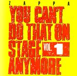 You_Can_t_Do_That_On_Stage_Anymore_vol_1