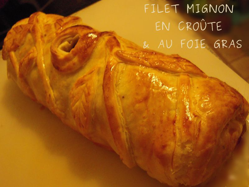 filet mignon en croute foie gras flagrants delices by. Black Bedroom Furniture Sets. Home Design Ideas