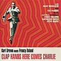 Carl Drewo - 1960 - Clap Hands Here Comes Charlie (Shema)