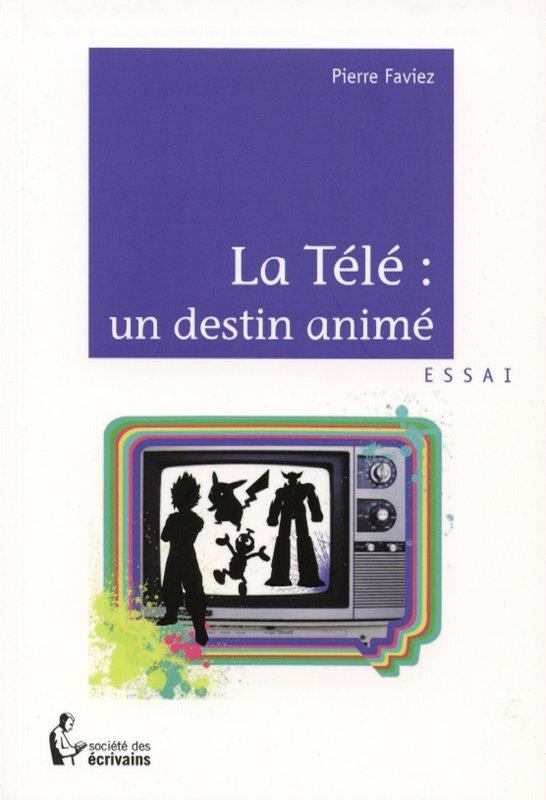 CanalBlog Livres Télé Destin Animé01