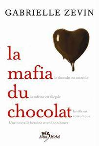 La mafia du chocolat
