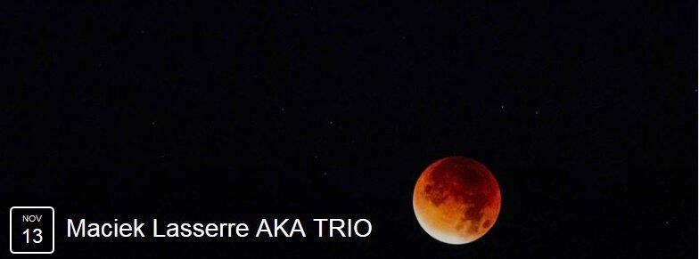 Maciek Lasserre AKA trio 45° Jazz Club
