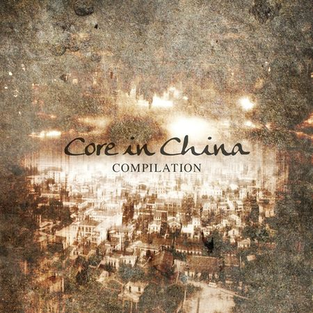 Core_in_China_Compilation