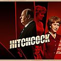 [critique ciné] hitchcock