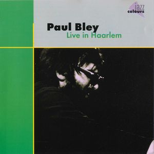 Paul Bley - 1966 - Live In Haarlem (DA Music)