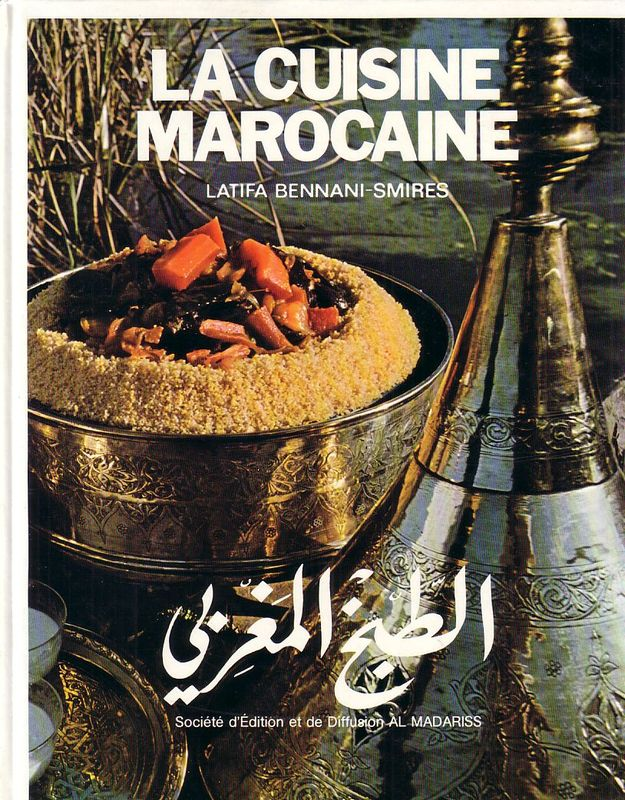 cuisine marocaine latifa bennani smires