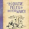 Les quatre filles du Docteur March (album illustr)