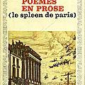 Charles baudelaire, petits poèmes en prose (le spleen de paris)