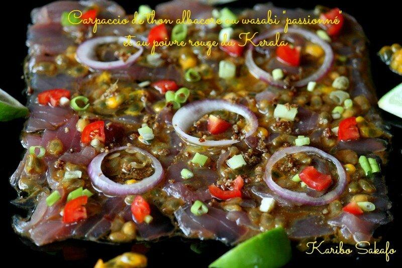 """Carpaccio de thon albacore au wasabi """"passionné"""" et au poivre rouge du Kerala"""