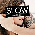 Stage dive tome 4 : slow de kylie scott