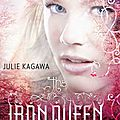 The iron queen [the iron fey #3] de julie kagawa