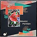 Rouge poison.