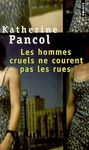 Les_hommes_cruels_ne_courents_pas_les_rues