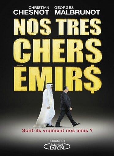 NOS TRÈS CHERS ÉMIRS CHRISTIAN CHESNOT, GEORGES MALBRUNOT