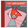 C'est Mechant Pittau et Gervais