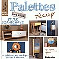 Palettes-recup-style-scandinave