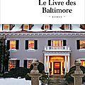 « le mot 'baltimore' semblait avoir été coulé dans l'or, tandis que 'monclair' était dessiné avec du jus de limaces »