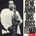 Gene Ammons - 1960 - Boss Tenor (Esquire)