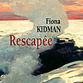 Rescape - Fiona Kidman