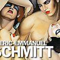 Éric-emmanuel schmitt réel et sentiments