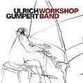 Ulrich Gumpert Workshop Band - 1978-79 - Ulrich Gumpert Workshop Band (Jazzwerkstatt)