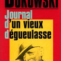 LIVRE : Journal d'un vieux Dgueulasse (Notes of a Dirty old Man) de Charles Bukowski - 1969 