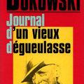 Livre : journal d'un vieux dégueulasse (notes of a dirty old man) de charles bukowski - 1969