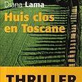 Diana lama, huis clos en toscane