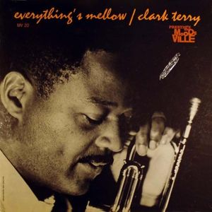 Clark_Terry___1961___Everything_s_Mellow__Moodsville_