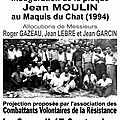 Samedi 17 septembre 2016 à lagnes: projection du film sur l'inauguration de la plaque jean moulin au maquis du chat (1994)