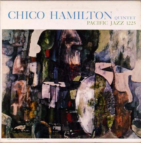 Chico Hamilton Quintet - 1956 - Chico Hamilton Quintet (Pacific Jazz)