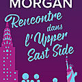 Rencontre dans l'upper east side [from new york with love #1] de sarah morgan
