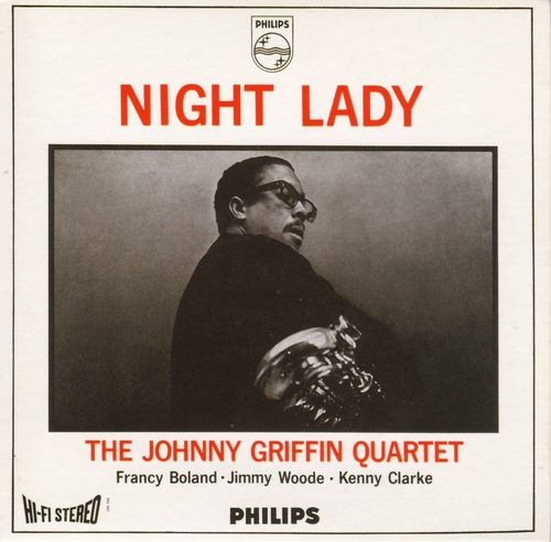 Johnny Griffin Quartet - 1965 - Night Lady (Philips)