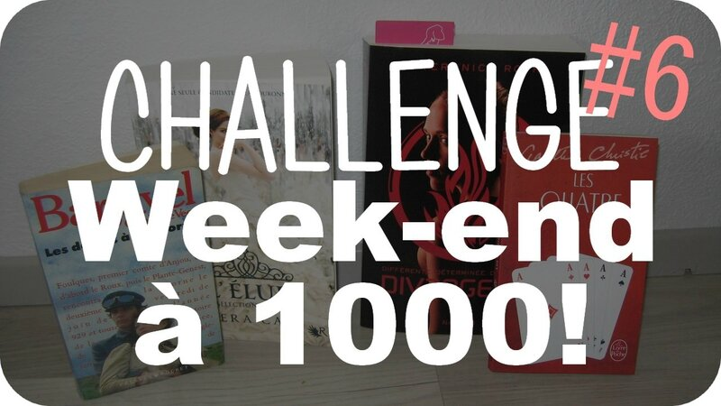 challenge week-end a 1000 6 blog