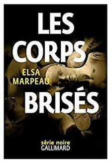 Les corps brisés d'Elsa Marpeau