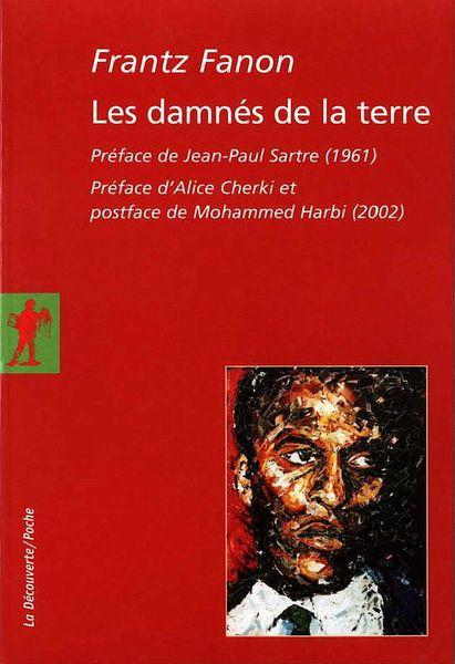 Frantz Fanon Les Damnés de la Terre2