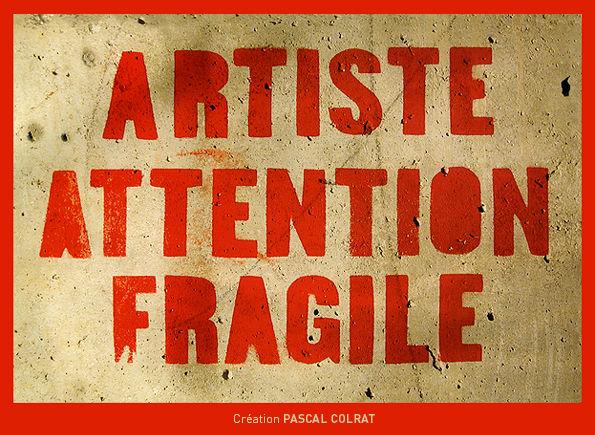 ARTISTE_ATTENTION_FRAGILE
