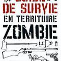 (lc) guide de survie en territoire zombie, de max brooks